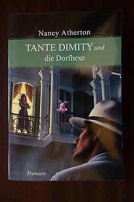Nancy Atherton: TANTE DIMITY UND DIE DORFHEXE