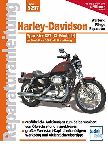 Harley Davidson Sportster 883: mit Einspritzung  ab Modelljahr 2007  (Reparaturanleitungen)