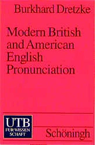 Modern British and American English Pronunciation. A Basic Textbook.