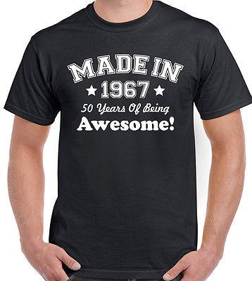 Made In 1967 - 50 Years Of Being Awesome - Mens Funny 50th Birthday T-Shirt
