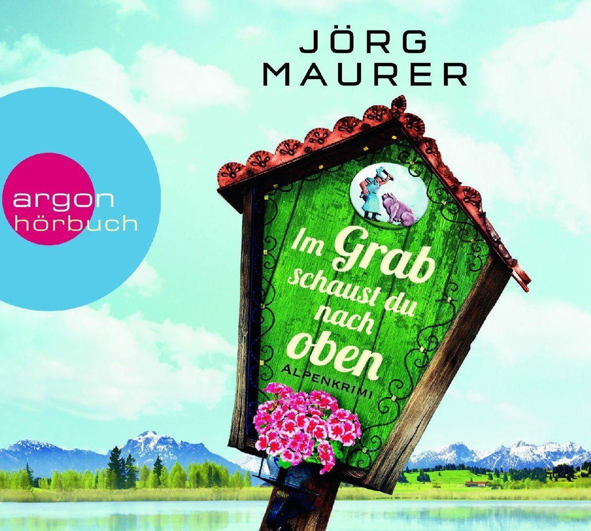 Hörbuch Jörg Maurer - Im Grab schaust du nach oben 6 CDs Lesung vom Autor