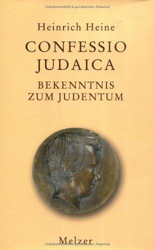 Confessio Judaica. Eine Auswahl aus seinen Dichtungen, Schriften und Briefen