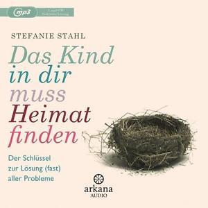 Das Kind in dir muss Heimat finden von Stefanie Stahl (2016) CD Hörbuch wie neu