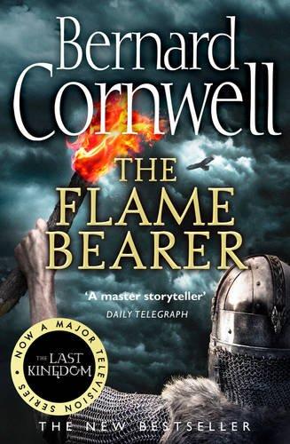 The Last Kingdom 10. The Flame Bearer: The Warrior Chronicles (The Last Kingdom Series)