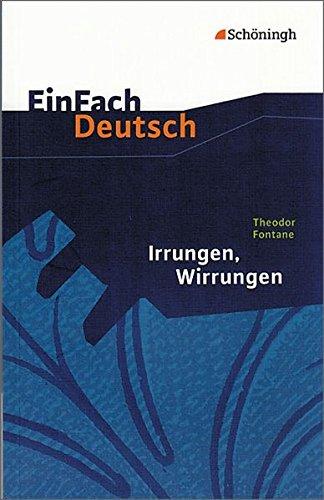 EinFach Deutsch Textausgaben: Theodor Fontane: Irrungen Wirrungen: Gymnasiale Oberstufe