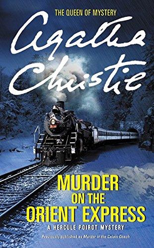 Murder on the Orient Express: A Hercule Poirot Mystery (Hercule Poirot Mysteries, Band 10)