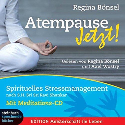 Atempause Jetzt!, 3 Audio-CDs plus Bonus-Meditations-CD