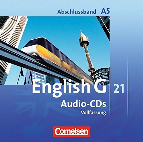 English G 21 - Ausgabe A: Abschlussband 5: 9. Schuljahr - 5-jährige Sekundarstufe I - CDs: Vollfassung