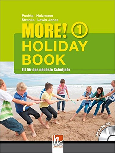 MORE! Holiday Book 1, mit 1 Audio-CD