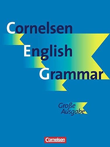 Cornelsen English Grammar - Große Ausgabe und English Edition: Cornelsen English Grammar -  Große Ausgabe Deutsch und English Edition: Cornelsen English Grammar