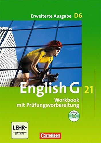 English G21, Band 6: 10. Schuljahr - Workbook mit CD-Extra (CD-ROM und CD auf einem Datenträger)