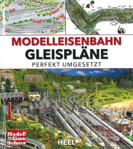 Modelleisenbahn Gleispläne perfekt umgesetzt Handbuch/Modellbahn/Anlagen-Pläne