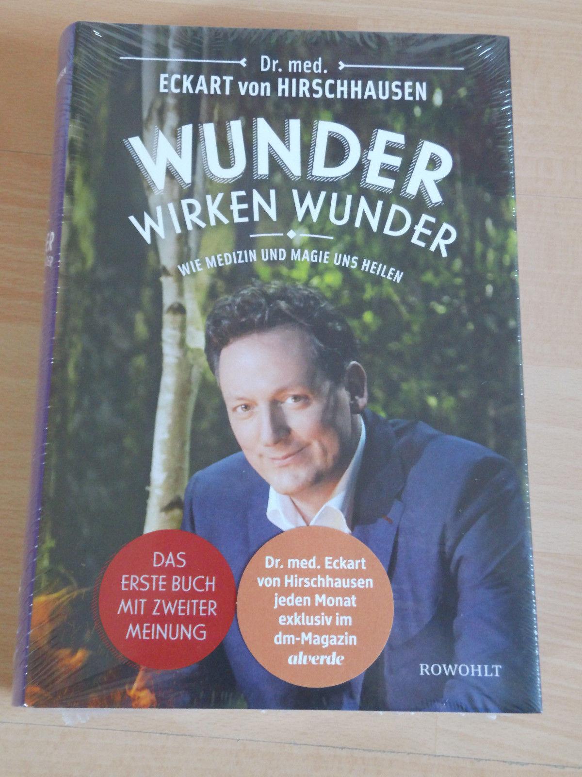 Wunder wirken Wunder - Eckart von Hirschhausen - 2016 - Gebundene Ausgabe - NEU