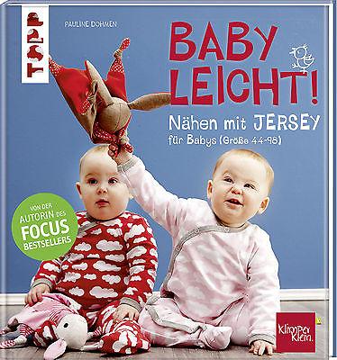 Nähen mit JERSEY - babyleicht!, Pauline Dohmen