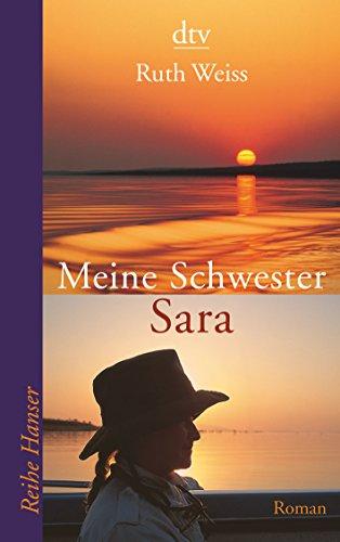 Meine Schwester Sara: Roman (Reihe Hanser)
