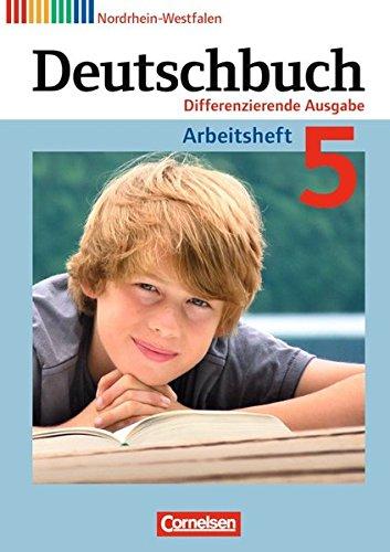 Deutschbuch - Differenzierende Ausgabe Nordrhein-Westfalen: 5. Schuljahr - Arbeitsheft mit Lösungen