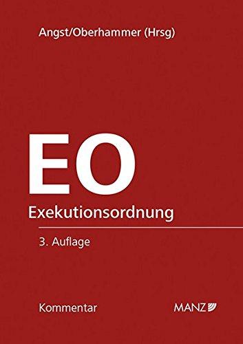EO Kommentar zur Exekutionsordnung (Manz Grosskommentare)