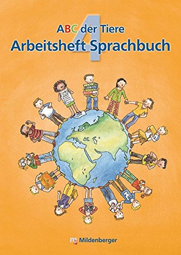 ABC der Tiere 4 – Arbeitsheft Sprachbuch: 4. Schuljahr