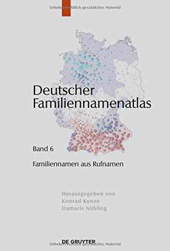 Deutscher Familiennamenatlas: Familiennamen aus Rufnamen
