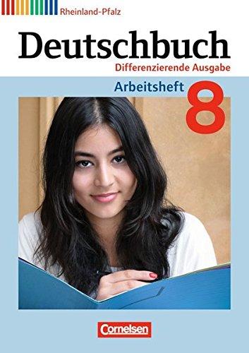 Deutschbuch - Differenzierende Ausgabe Rheinland-Pfalz: 8. Schuljahr - Arbeitsheft mit Lösungen