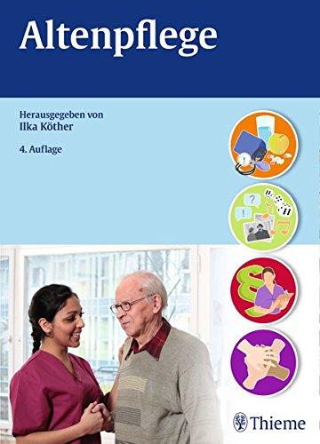 Altenpflege (Altenpflege professionell)