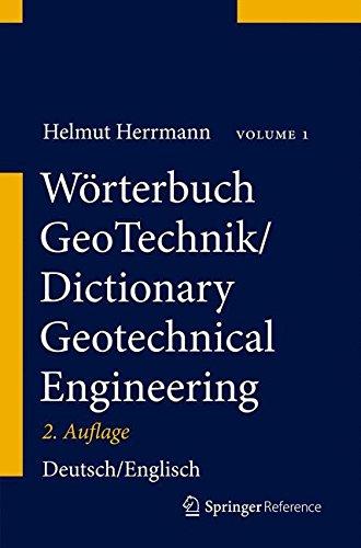 Wörterbuch GeoTechnik/Dictionary Geotechnical Engineering: Deutsch–Englisch/German–English