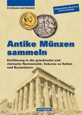 Antike Münzen sammeln Einführung in die griechische und römische Numismatik 3323