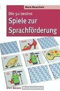 Die 50 besten Spiele zur Sprachförderung - Maria Monschein - 9783769816143