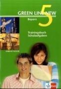 Green Line New - Ausgabe Bayern 9. Klasse. Englisches Unterrichtswerk für Gymnasien: Green Line New 5. Trainingsbuch Schulaufgaben. Bayern: Gymnasium