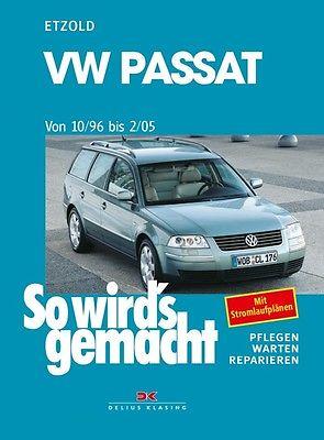 Reparaturanleitung VW Passat 3B so wirds gemacht Etzold Band 109