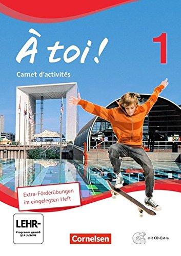 À toi ! - Vierbändige Ausgabe / Band 1 - Carnet d'activités mit Audio-Materialien und eingelegtem Förderheft