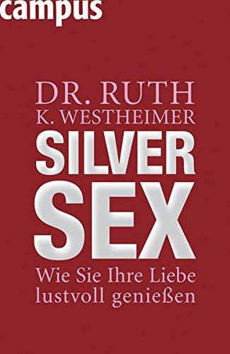 Silver Sex: Wie Sie Ihre Liebe lustvoll genießen