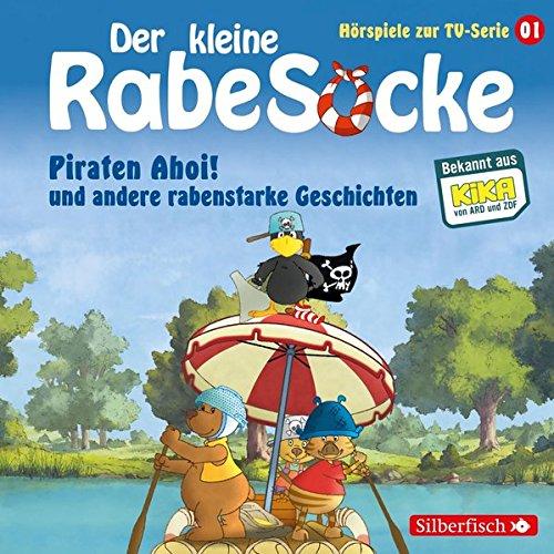 Der kleine Rabe Socke - Piraten Ahoi! und andere rabenstarke Geschichten: 1 CD (Hörspiele zur TV Serie, Band 1)
