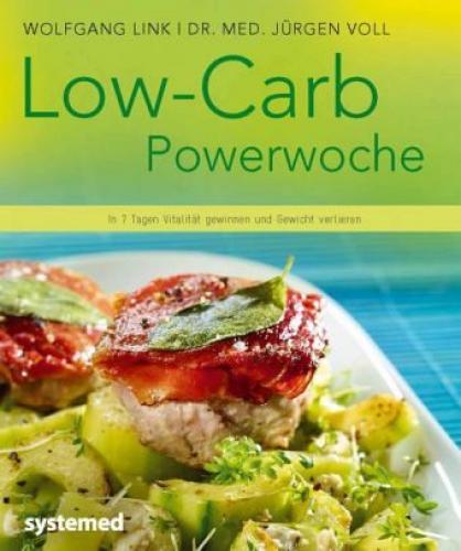 Low-Carb-Powerwoche von Jürgen Voll; Wolfgang Link (Buch) NEU