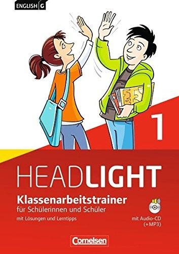 English G Headlight - Allgemeine Ausgabe / Band 1: 5. Schuljahr - Klassenarbeitstrainer mit Lösungen und Audio-Materialien