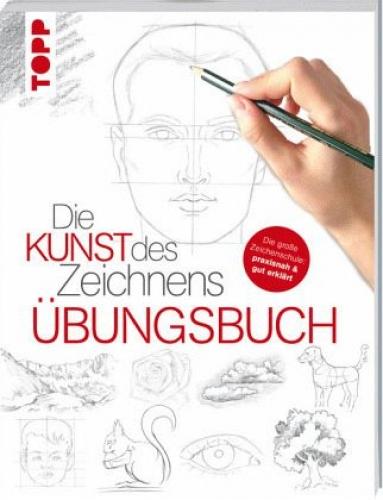 Die Kunst des Zeichnens - Übungsbuch (Buch) NEU