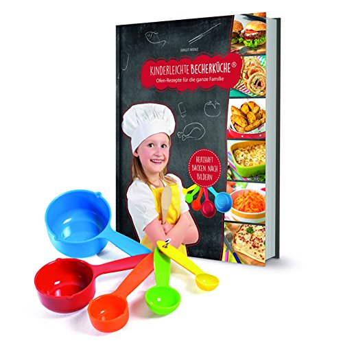 Kinderleichte Becherküche Jetzt Neu 2017! herzhafte Rezepte mit 15 Rezepten, großem Buch und 5 Messbecher