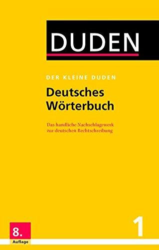 Der kleine Duden - Deutsches Wörterbuch: Das handliche Nachschlagewerk zur deutschen Rechtschreibung