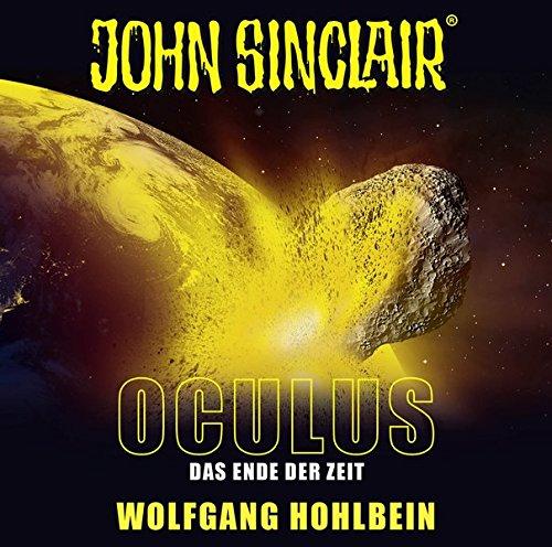 John Sinclair - Oculus: Das Ende der Zeit. Sonderedition 09. (John Sinclair Hörspiel-Sonderedition, Band 9)