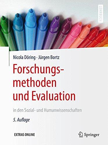 Forschungsmethoden und Evaluation in den Sozial- und Humanwissenschaften (Springer-Lehrbuch)
