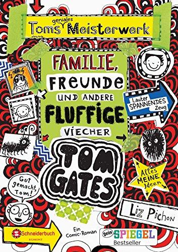 Tom Gates, Band 12: Toms geniales Meisterwerk (Familie, Freunde und andere fluffige Viecher)