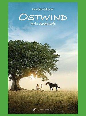 Ostwind 5 - Aris Ankunft - Lea Schmidtbauer - Sofort Lieferbar