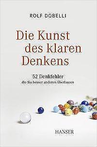 Die Kunst des klaren Denkens - Rolf Dobelli - 9783446426825 PORTOFREI