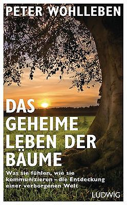 Das geheime Leben der Bäume Peter Wohlleben