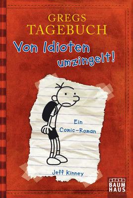 GREGS TAGEBUCH  Von Idioten umzingelt! Band 1 ***NEU***