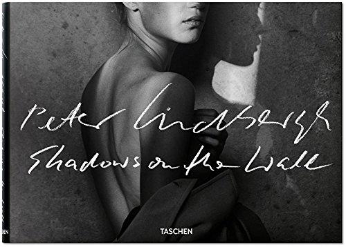 Peter Lindbergh. Shadows on the Wall