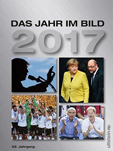 Das Jahr im Bild 2017: 59. Jahrgang