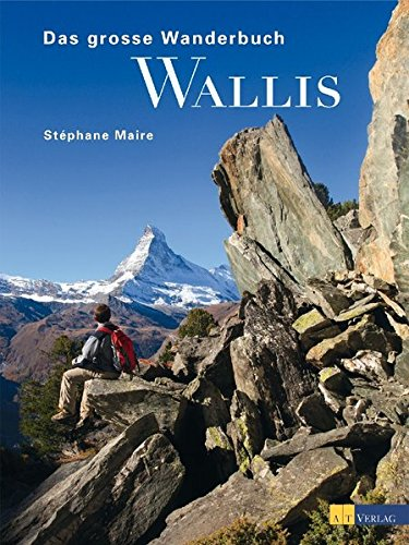Das grosse Wanderbuch Wallis