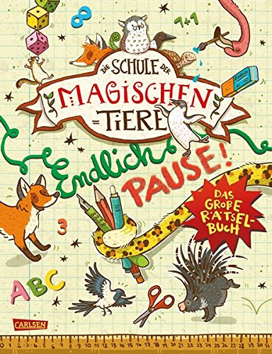Endlich Pause! Das große Rätselbuch (Die Schule der magischen Tiere)