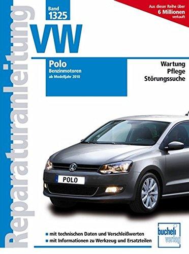 VW Polo  -  Ab Modelljahr 2011  -  Benzinmotoren (Reparaturanleitungen)
